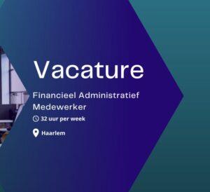 financieel administratief medewerker 20-32u